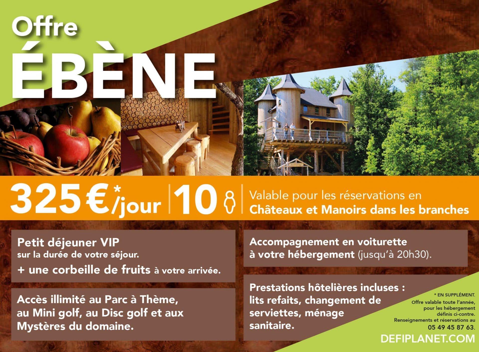 Offre Ebene Château et Manoir
